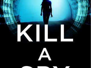 Kill A Spy Released in Ebook